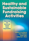 Healthy and Sustainable Fundraising Activities by Anne Gibbone, Greg Letter, Catherine I. Klein, Daniel R. Bedard, Jenine DeMarzo (Paperback, 2012)