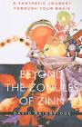 Beyond the Zonules of Zinn: A Fantastic Journey Through Your Brain by David Bainbridge (Paperback, 2009)