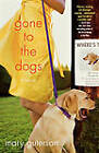 Gone to the Dogs by Mary Guterson (Paperback / softback, 2009)