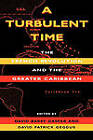 A Turbulent Time: The French Revolution and the Greater Caribbean by Indiana University Press (Paperback, 2003)
