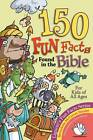 159 Fun Facts Found in the Bible by Bernadette McCarver Snyder (Paperback, 1990)