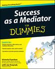 Success as a Mediator For Dummies by Victoria Pynchon, Joe E. Kraynak (Paperback, 2012)