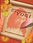 Autobiography of a Yogi by Paramahansa Yogananda (Paperback / softback, 2010)