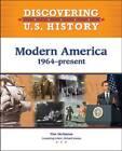 Modern America: 1964-present by Tim McNeese (Hardback, 2010)