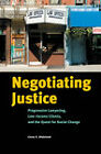 Negotiating Justice: Progressive Lawyering, Low-Income Clients, and the Quest for Social Change by Corey S. Shdaimah (Hardback, 2009)