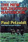 The New Wilderness Handbook by Paul Petzoldt (Paperback, 1984)
