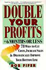 Double Your Profits in Six Months or Less by Bob Fifer (Paperback, 1995)