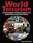 World Terrorism: An Encyclopedia of Political Violence from Ancient Times to the Post-9/11 Era by James Ciment (Hardback, 2011)
