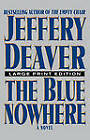 The Blue Nowhere - Large Print Edition by Jeffery Deaver (Paperback, 2001)