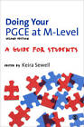 Doing Your PGCE at M-Level: A Guide for Students by SAGE Publications Ltd (Paperback, 2012)