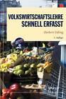 Volkswirtschaftslehre - Schnell Erfasst by Herbert Edling (Paperback / softback, 2010)