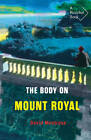 The Body on Mount Royal by David Montrose (Paperback, 2012)