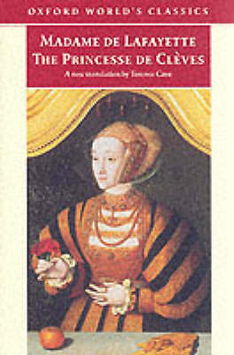 Terence Cave : The Princesse de Clèves: with `The Princ