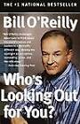 Who's Looking Out for You? by Bill O'Reilly (Paperback, 2004)