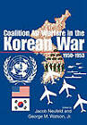 Coalition Air Warfare in the Korean War 1950-1953 by Air Force History Museums Program (Paperback, 2011)