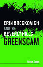 Erin Brockovich and the Beverly Hills by Norma Zager (Hardback, 2010)