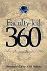 Faculty-led 360: Guide to Successful Study Abroad by Melanie McCallon, Bill Holmes (Paperback, 2010)
