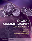 Digital Mammography: A Practical Approach by Cambridge University Press (Hardback, 2012)
