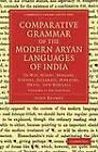 Comparative Grammar of the Modern Aryan Languages of India: To Wit, Hindi, Panjabi, Sindhi, Gujarati, Marathi, Oriya, and Bangali by John Beames (Paperback, 2012)