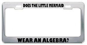 image is loading does the little mermaid wear an algebra math - Mermaid License Plate Frame