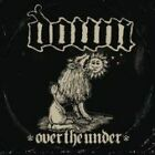 Down - Over the Under (Parental Advisory, 2007)