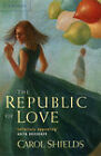 The Republic of Love by Carol Shields (Paperback, 1993)