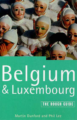 Belgium and Luxembourg: The Rough Guide (Rough Guide Travel Guides), Lee, Phil,