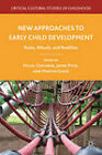 New Approaches to Early Child Development: Rules, Rituals, and Realities by Palgrave Macmillan (Hardback, 2011)