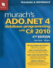 Murach's ADO.NET 4 Database Programming with C# 2010 by Anne Boehm, Ged Mead (Paperback, 2011)