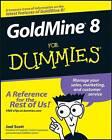 GoldMine 8 For Dummies by Joel Scott (Paperback, 2007)
