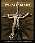 THE Standard Bearer by Apostle William O. Epps Jr. (Paperback, 2011)