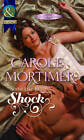 Some Like to Shock by Carole Mortimer (Paperback, 2013)