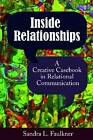 Inside Relationships: A Creative Casebook in Relational Communication by Left Coast Press Inc (Paperback, 2013)