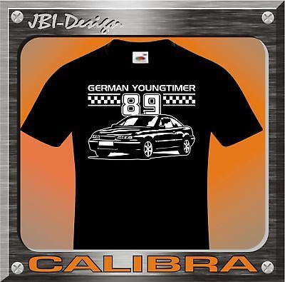 T-Shirt Shirt Youngtimer Opel Calibra S-XXXL TOP LOOK!