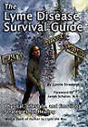 The Lyme Disease Survival Guide: Physical, Lifestyle, and Emotional Strategies for Healing by Connie Strasheim (Paperback, 2008)