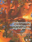 Understanding Counselling and Psychotherapy by SAGE Publications Ltd (Hardback, 2010)