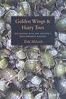 Golden Wings and Hairy Toes: Encounters with New England's Most Imperiled Wildlife by Todd McLeish (Paperback, 2009)