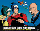 Buck Rogers in the 25th Century: The Complete Newspaper Dailies: v. 4 by John F. Dille, Philip Francis Nowlan (Hardback, 2010)