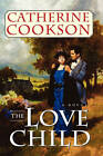 Love Child by Catherine Cookson (Paperback, 2011)