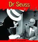 Dr. Seuss by Charlotte Guillain (Hardback, 2012)