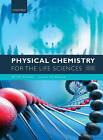 Physical Chemistry for the Life Sciences by Peter Atkins, Julio De Paula (Paperback, 2010)