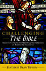 Challenging the Bible: Selections from the Writings and Speeches of Robert G. Ingersoll by Colonel Robert Green Ingersoll (Paperback / softback, 2005)