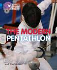 Collins Big Cat Progress: The Modern Pentathlon: Band 04 Blue/Band 16 Sapphire by Zoe Clarke (Paperback, 2012)