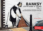 Banksy Locations and Tours: A Collection of Graffiti Locations and Photographs in London, England: v. 1 by PM Press (Paperback, 2011)