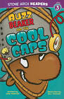 Buzz Beaker and the Cool Caps by Cari Meister (Paperback, 2011)