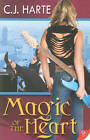 Magic of the Heart by C.J. Harte (Paperback, 2010)