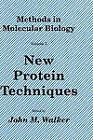 New Protein Techniques: Vol.3 by Humana Press Inc. (Hardback, 1988)