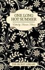 One Long Hot Summer: The Secret Library by Shanna Germain, Elizabeth Coldwell, Penelope Friday (Paperback, 2012)