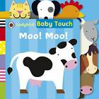 Baby Touch: Moo! Moo! Tab Book by Penguin Books Ltd (Board book, 2012)