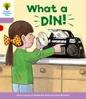 Oxford Reading Tree: Level 1+: More First Sentences C: What a Din! by Roderick Hunt, Gill Howell (Paperback, 2011)